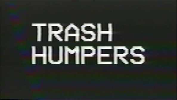 Trash Humpers d'Harmony Korine
